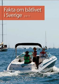 Sweboat ger ut Fakta om båtlivet i Sverige årligen.